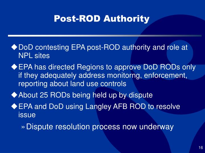 Post-ROD Authority
