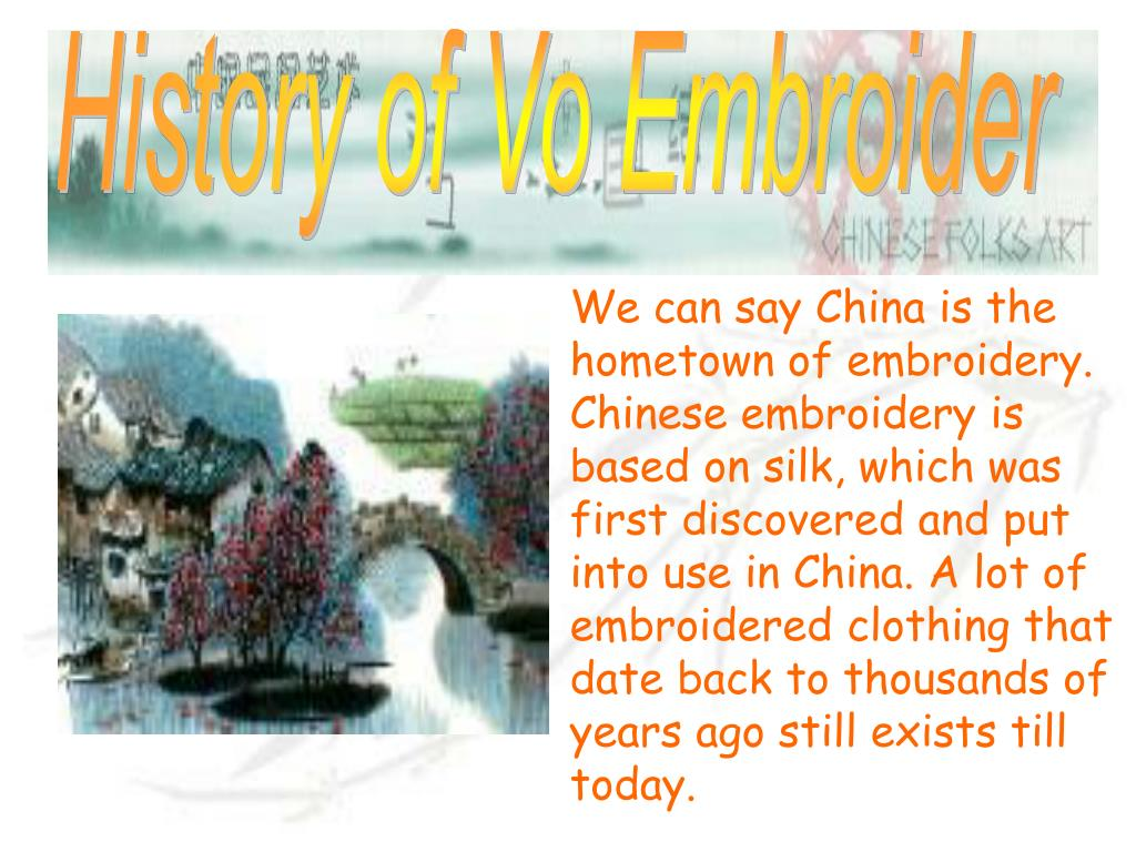 History of Vo Embroider