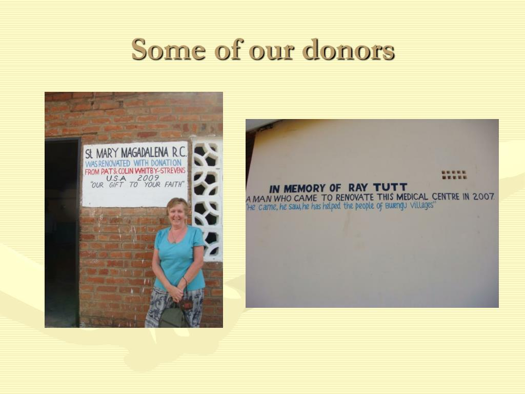 Some of our donors