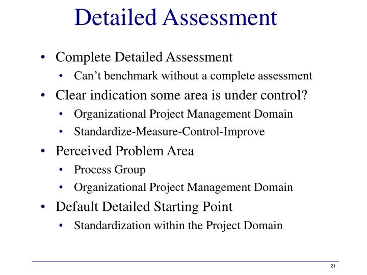 Detailed Assessment