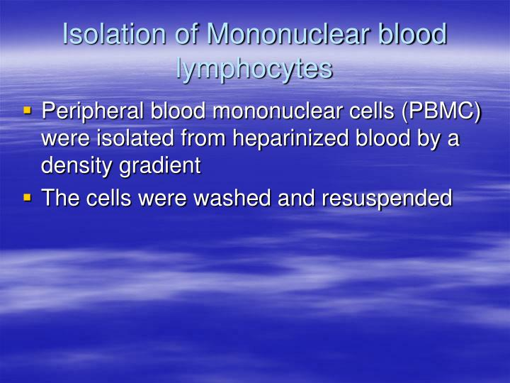 Isolation of Mononuclear blood lymphocytes