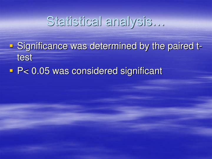 Statistical analysis…