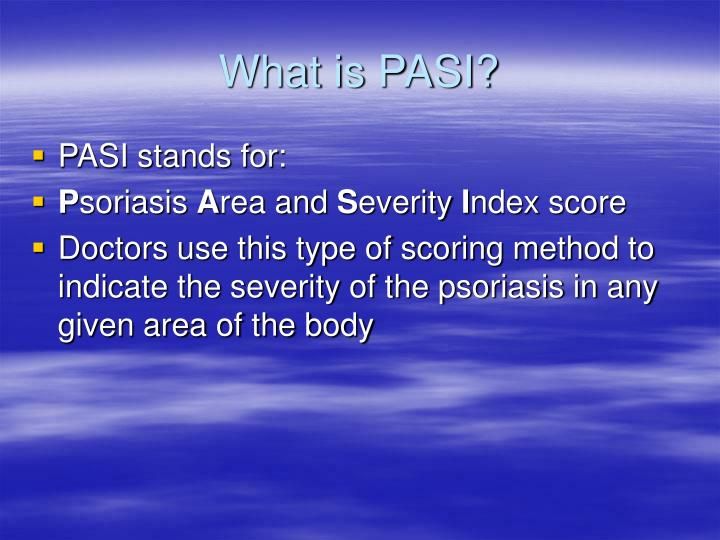 What is PASI?