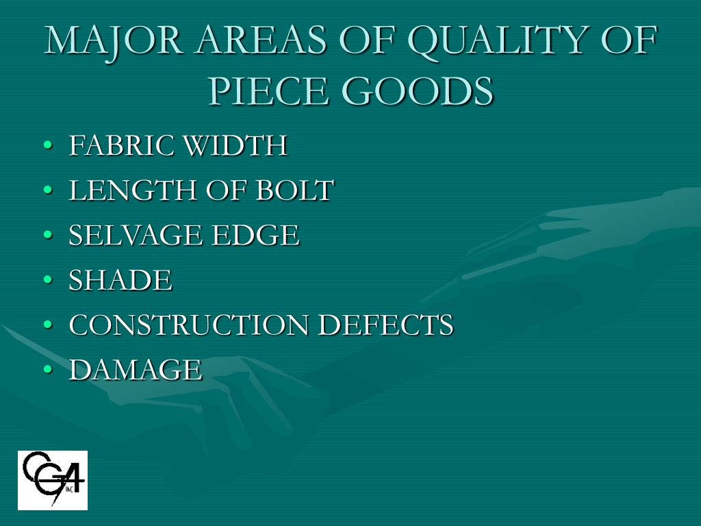 MAJOR AREAS OF QUALITY OF PIECE GOODS