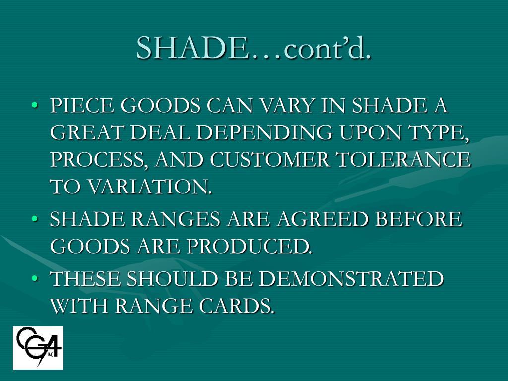 SHADE…cont'd.