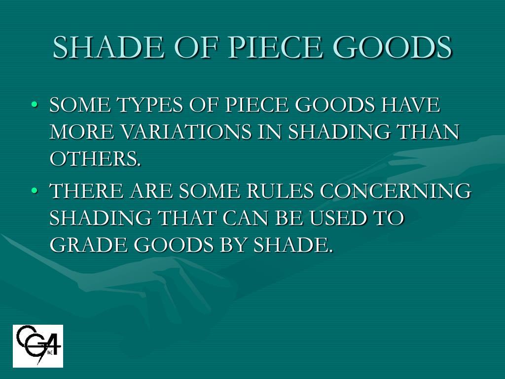 SHADE OF PIECE GOODS