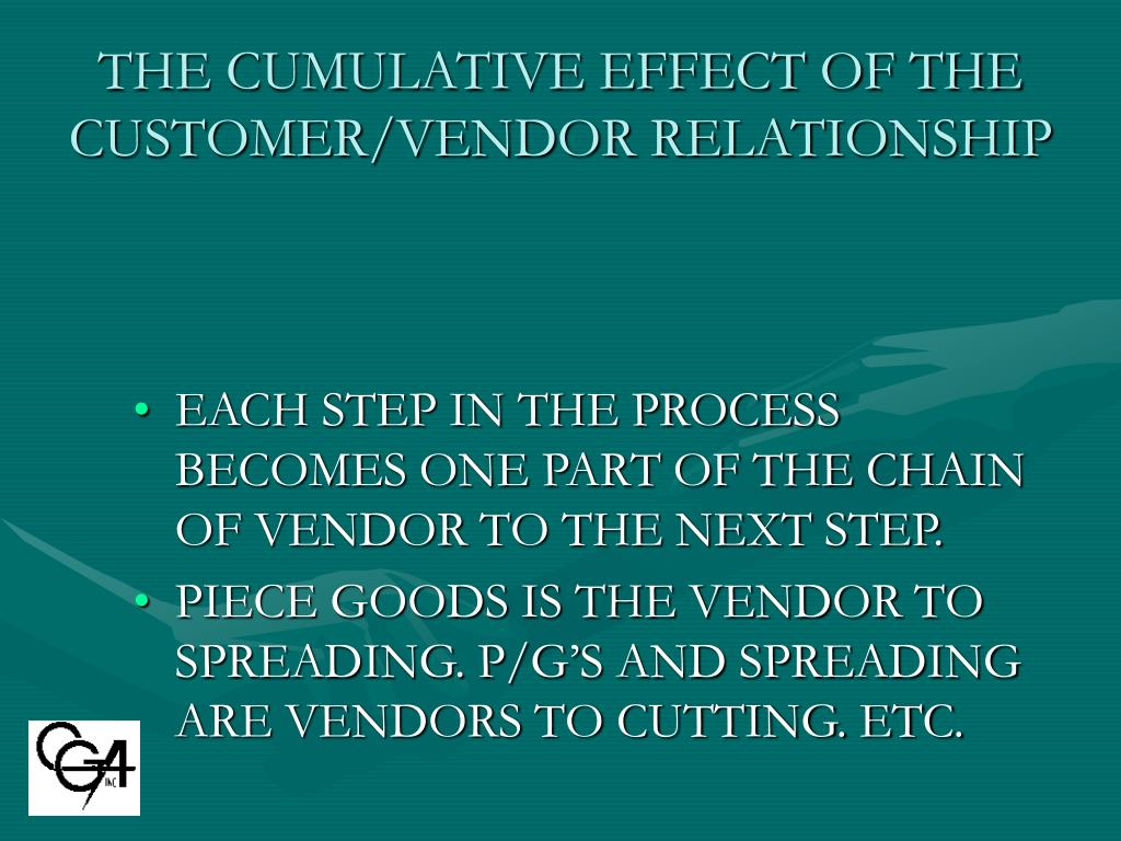 THE CUMULATIVE EFFECT OF THE CUSTOMER/VENDOR RELATIONSHIP