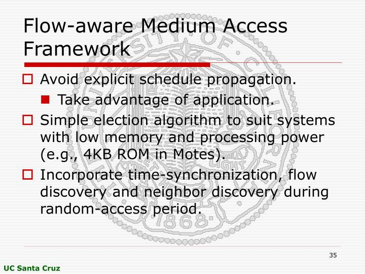 Flow-aware Medium Access Framework
