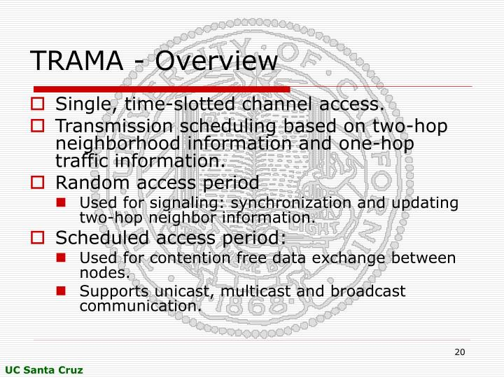 TRAMA - Overview