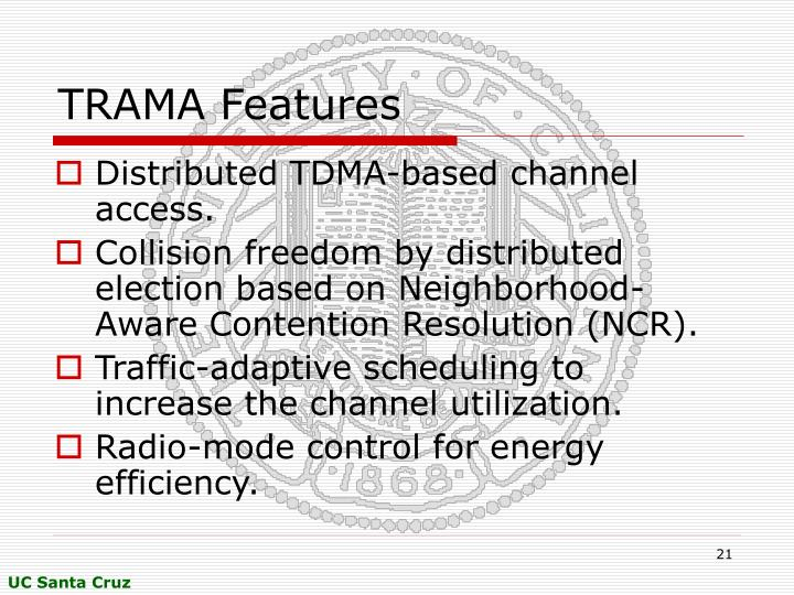 TRAMA Features