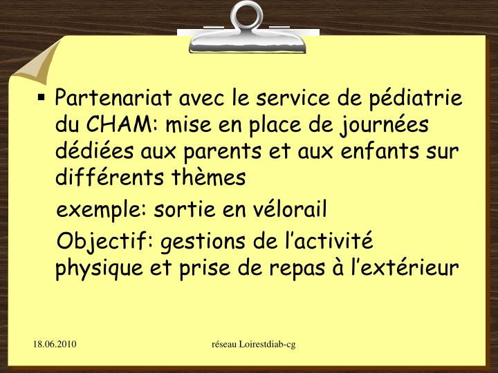 Partenariat avec le service de pédiatrie du CHAM: mise en place de journées dédiées aux parents et aux enfants sur différents thèmes