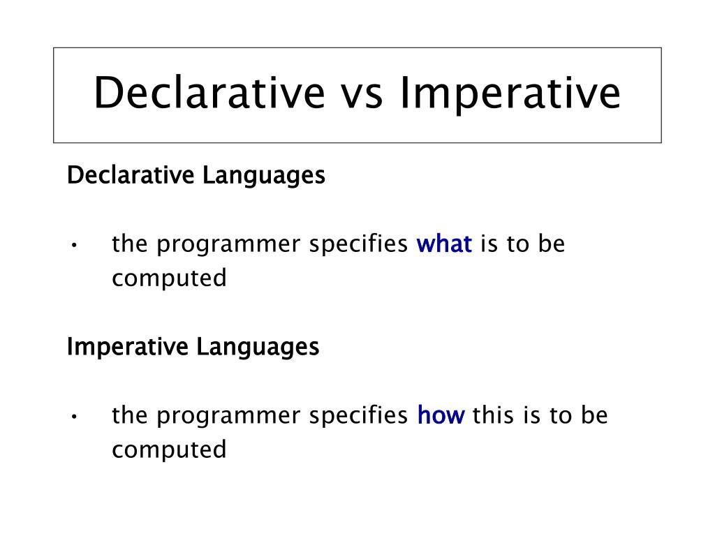Declarative vs Imperative