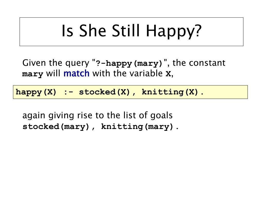 Is She Still Happy?