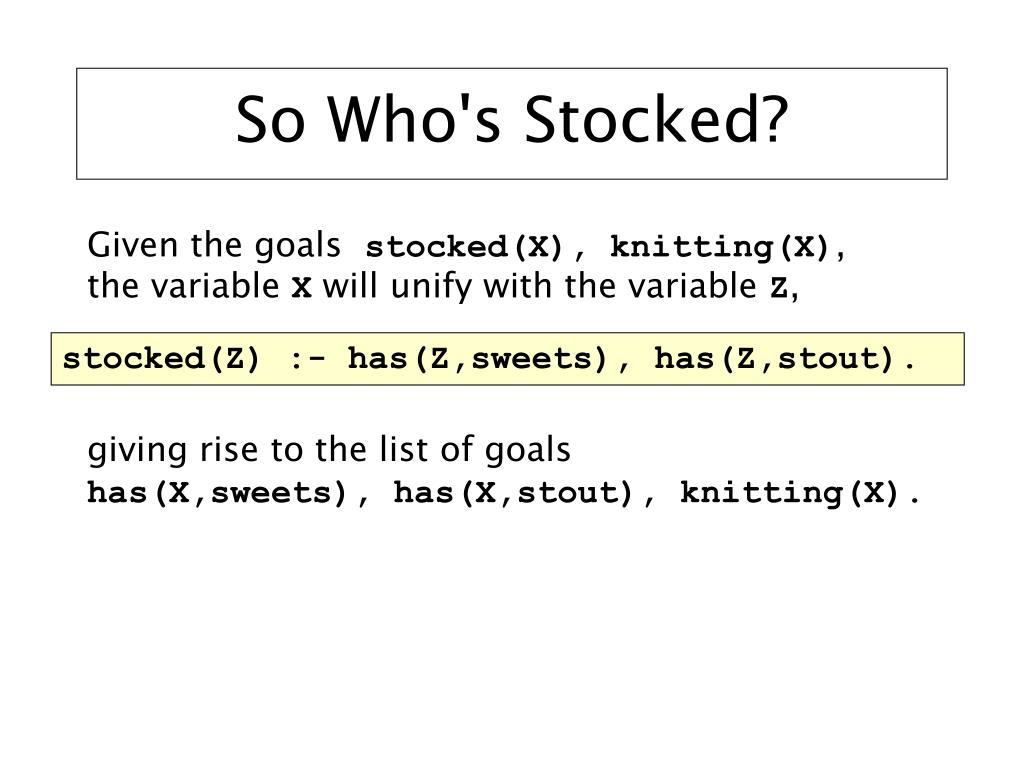 So Who's Stocked?