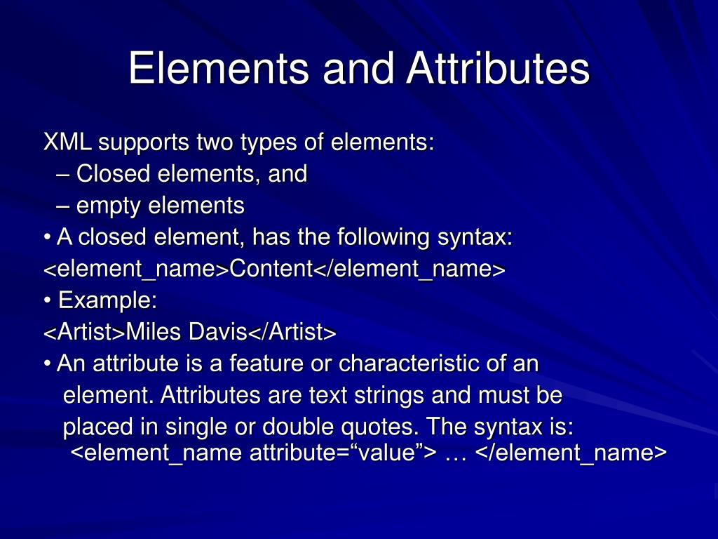 Elements and Attributes
