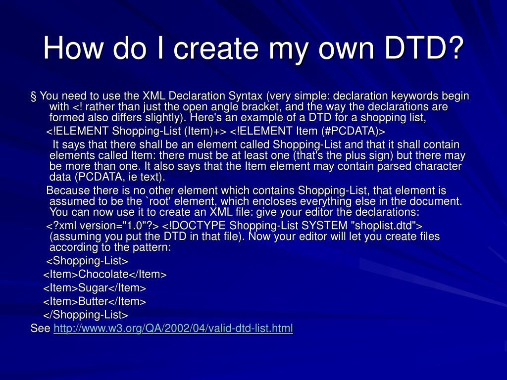 How do I create my own DTD?