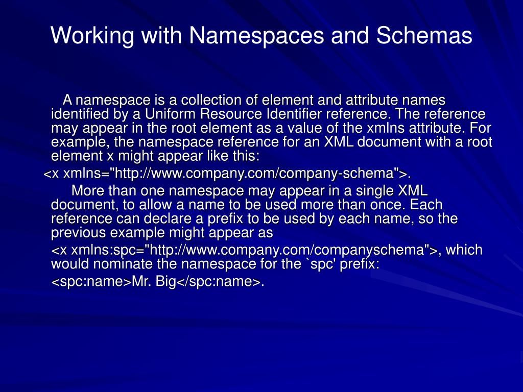 Working with Namespaces and Schemas