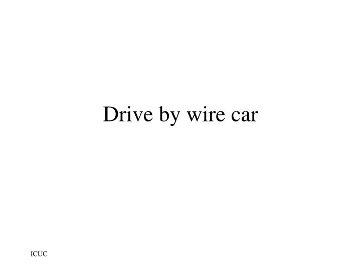 Drive by wire car