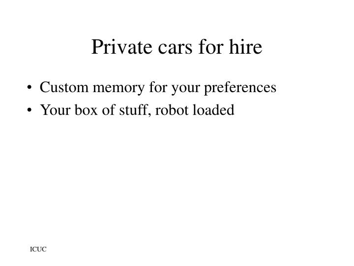 Private cars for hire