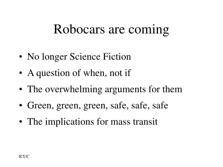 Robocars are coming