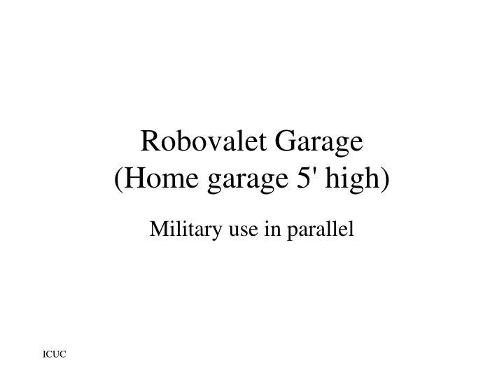 Robovalet Garage