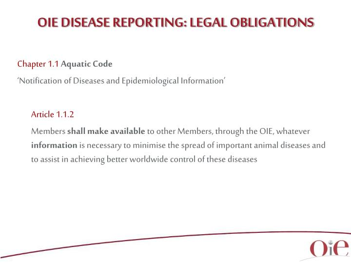 OIE DISEASE REPORTING: LEGAL OBLIGATIONS
