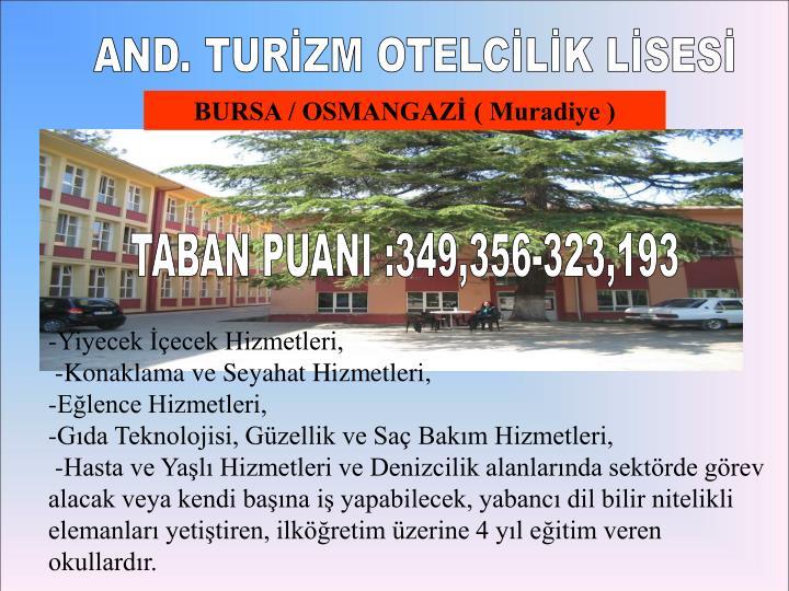 AND. TURİZM OTELCİLİK LİSESİ