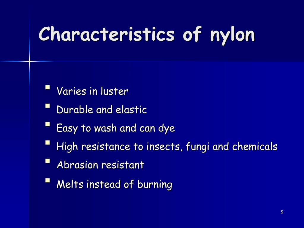 Characteristics of nylon