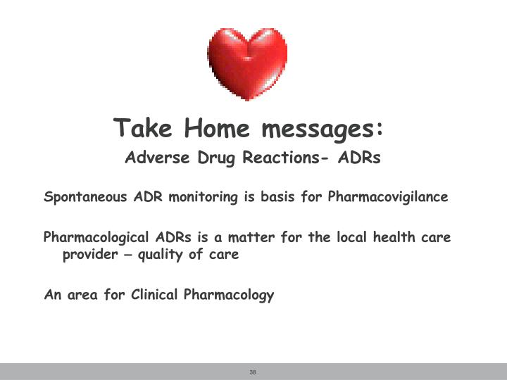 Take Home messages: