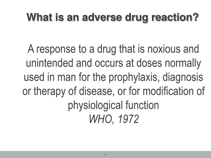 What is an adverse drug reaction?