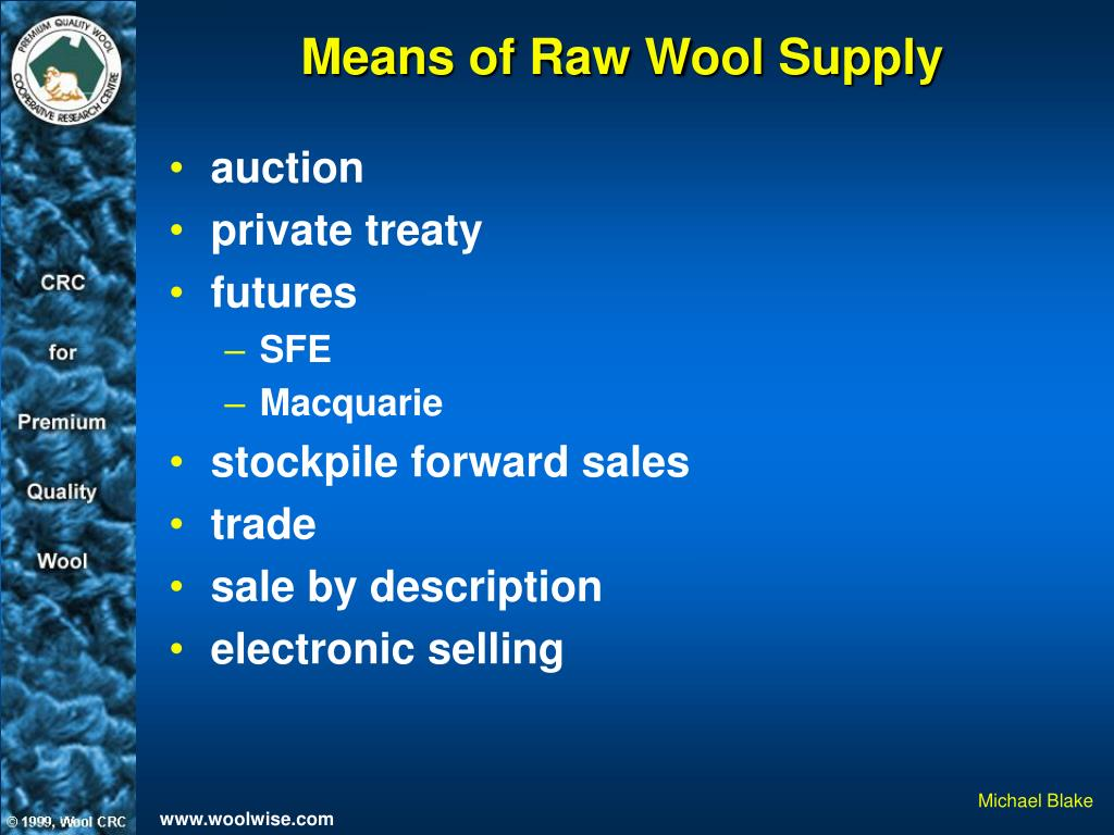 Means of Raw Wool Supply