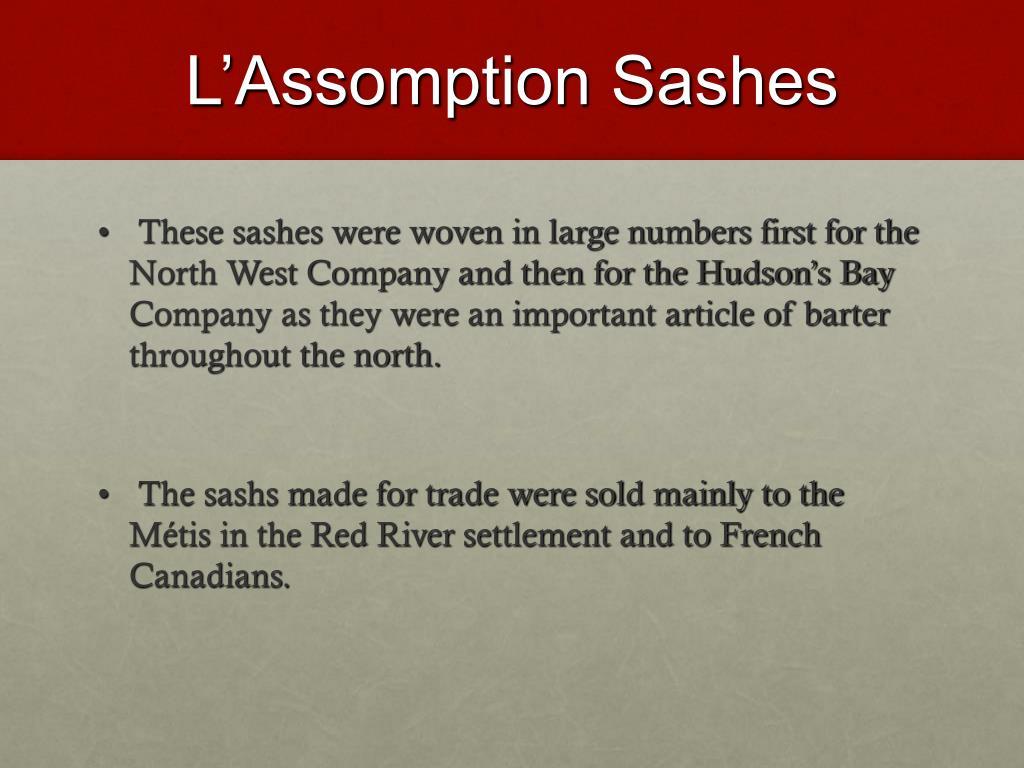 L'Assomption Sashes