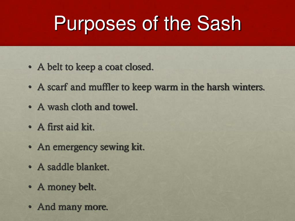 Purposes of the Sash