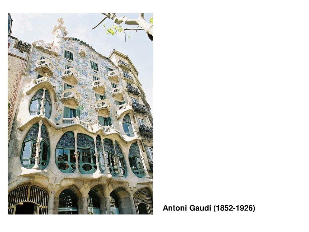 Antoni Gaudi (1852-1926)