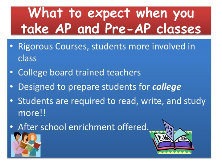 What to expect when you take AP and Pre-AP classes