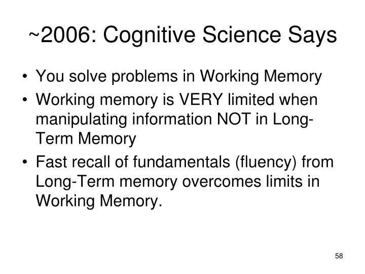 ~2006: Cognitive Science Says