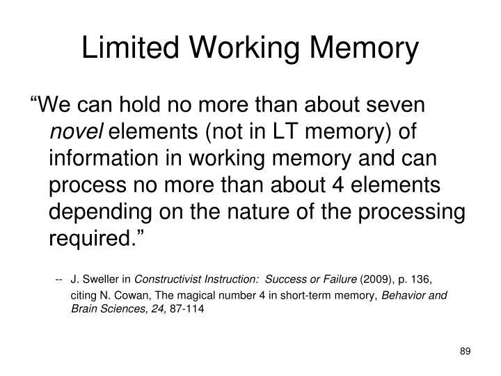 Limited Working Memory