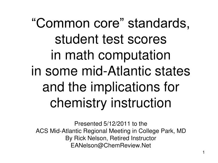 """Common core"" standards, student test scores"