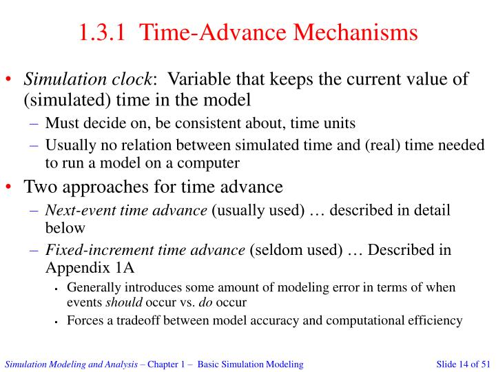 1.3.1  Time-Advance Mechanisms