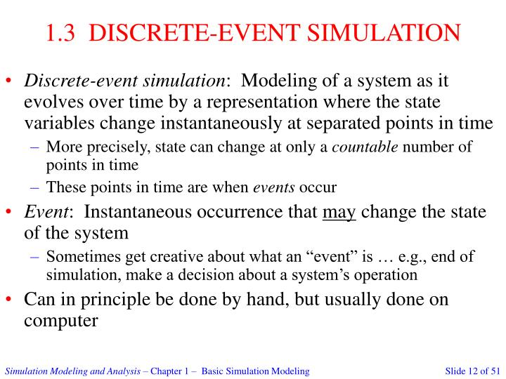 1.3  DISCRETE-EVENT SIMULATION