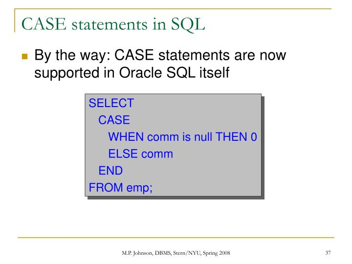 CASE statements in SQL