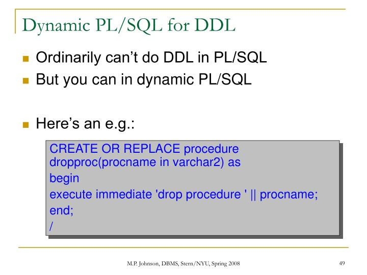 Dynamic PL/SQL for DDL
