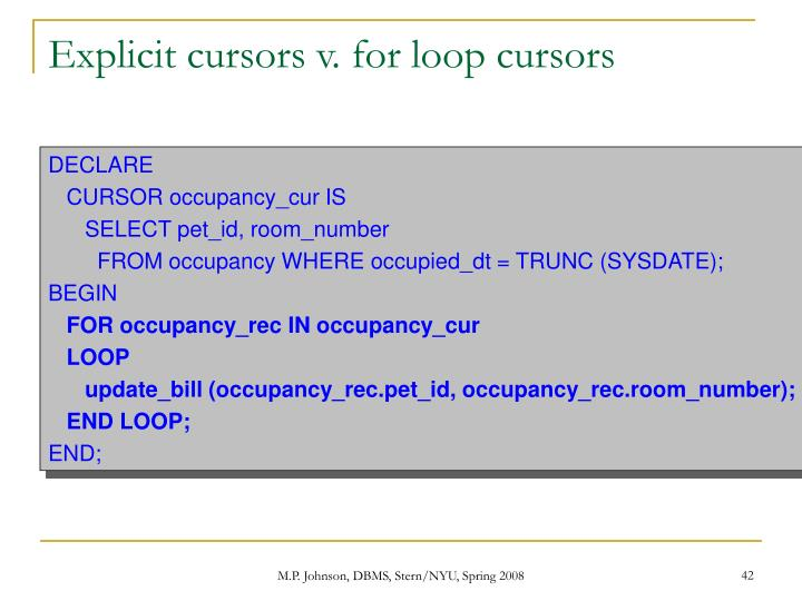 Explicit cursors v. for loop cursors