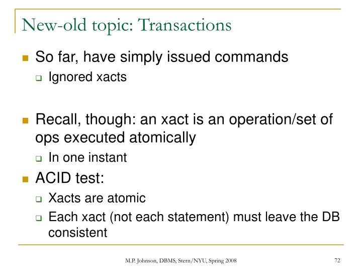 New-old topic: Transactions