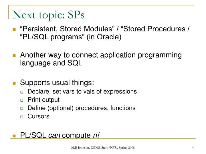 Next topic: SPs