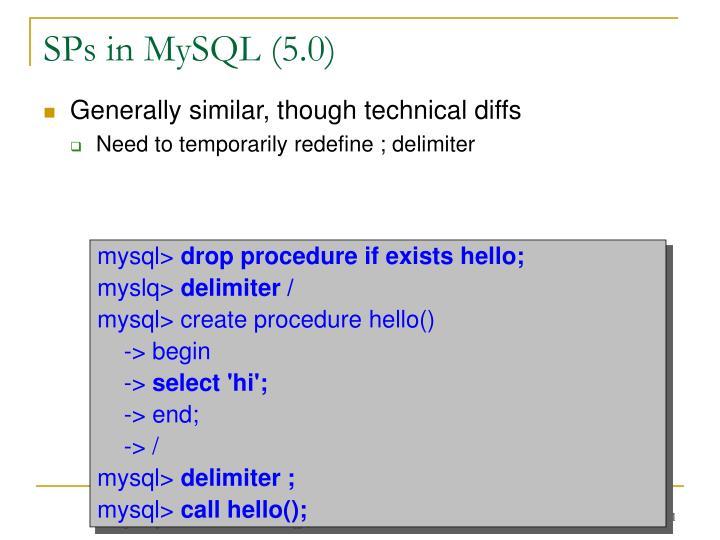 SPs in MySQL (5.0)