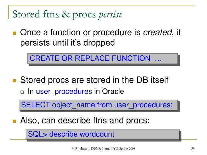 Stored ftns & procs
