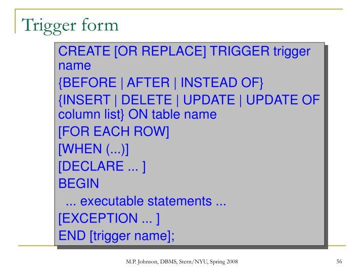 Trigger form