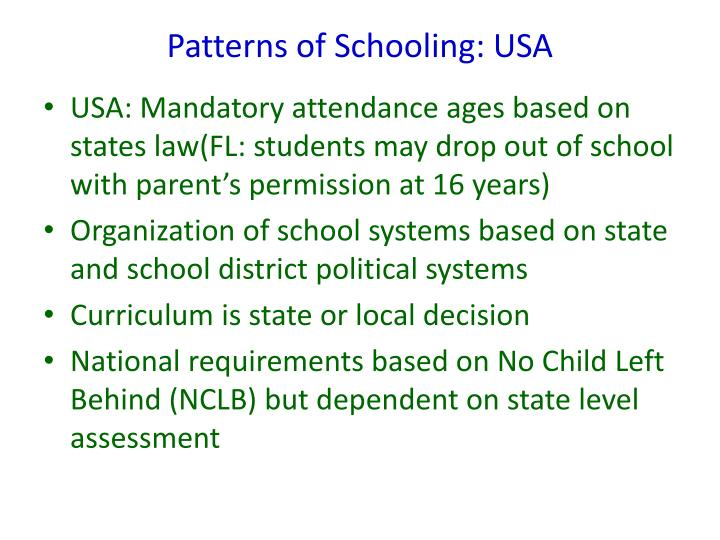 Patterns of Schooling: USA