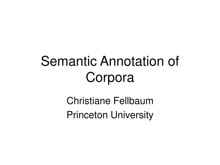 Semantic annotation of corpora